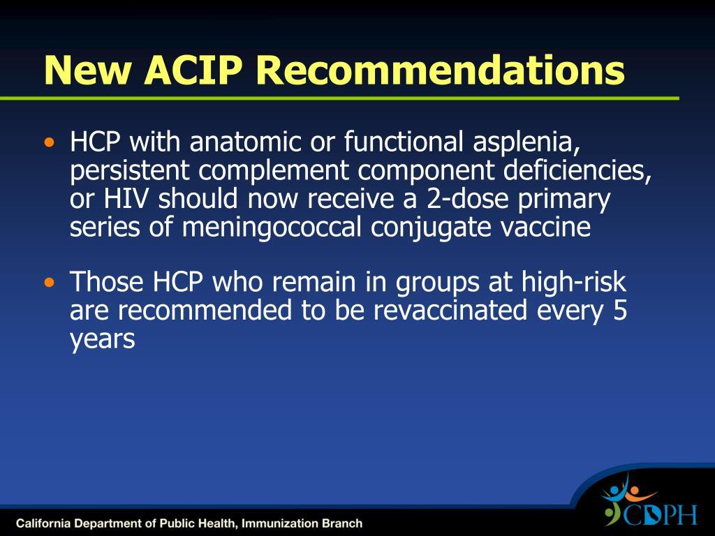 New ACIP Recommendations