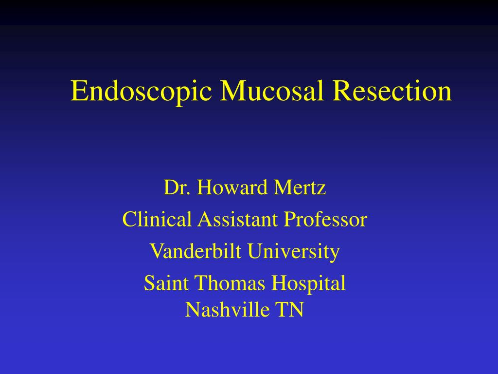 endoscopic mucosal resection l.