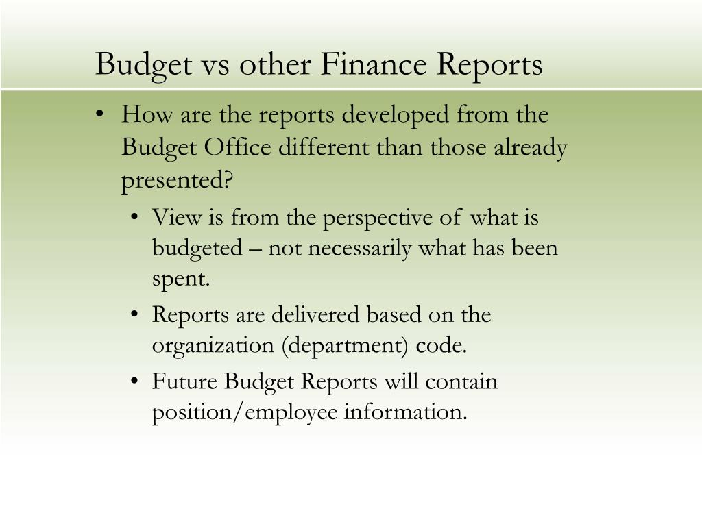 Budget vs other Finance Reports