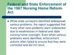 federal and state enforcement of the 1987 nursing home reform act23
