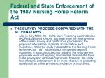 federal and state enforcement of the 1987 nursing home reform act25