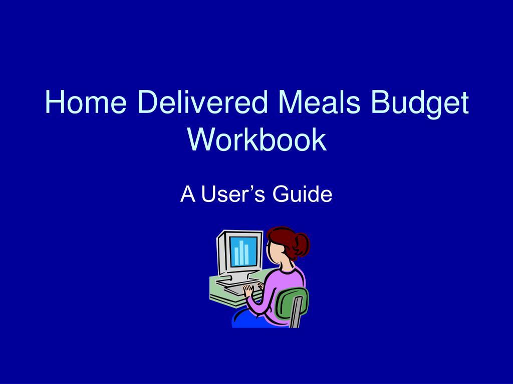 home delivered meals budget workbook l.