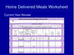 home delivered meals worksheet
