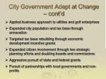 city government adept at change cont d