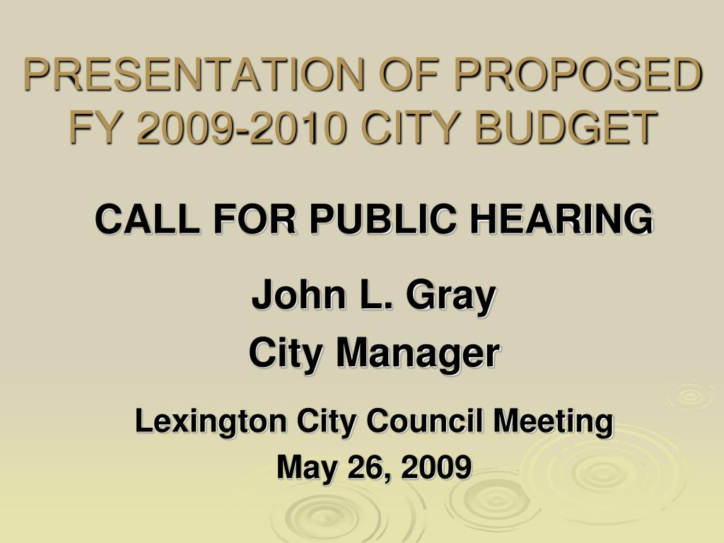 presentation of proposed fy 2009 2010 city budget l.