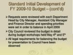 standard initial development of fy 2009 10 budget cont d