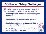 off the job safety challenges