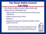 the home safety council can help