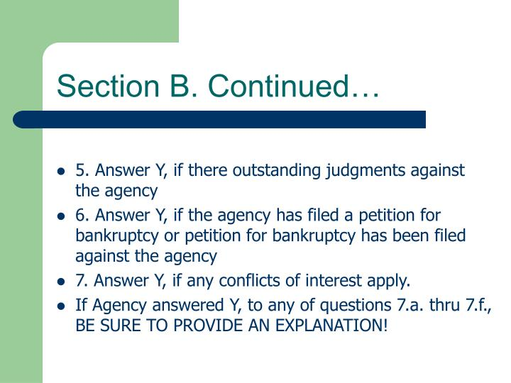Section B. Continued…