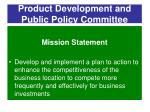 product development and public policy committee