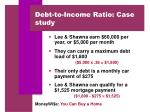 debt to income ratio case study
