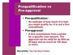prequalification vs pre approval