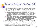 common proposal ten year rule