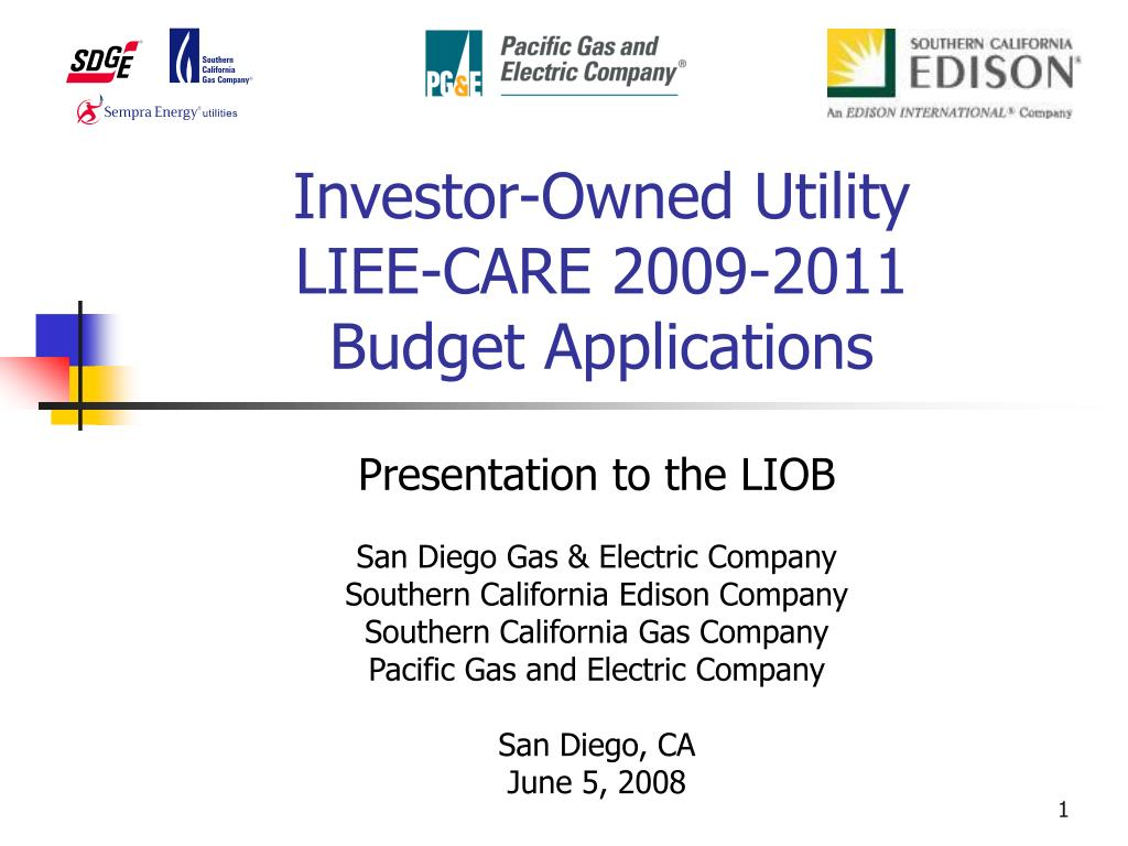 investor owned utility liee care 2009 2011 budget applications l.