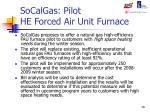 socalgas pilot he forced air unit furnace