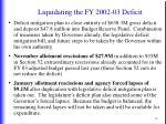 liquidating the fy 2002 03 deficit3