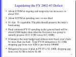 liquidating the fy 2002 03 deficit6