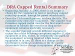dra capped rental summary
