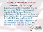 nemed providers are not necessarily exempt