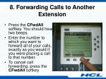 8 forwarding calls to another extension