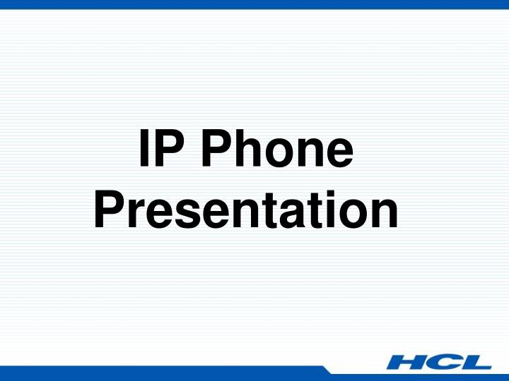 ip phone presentation n.