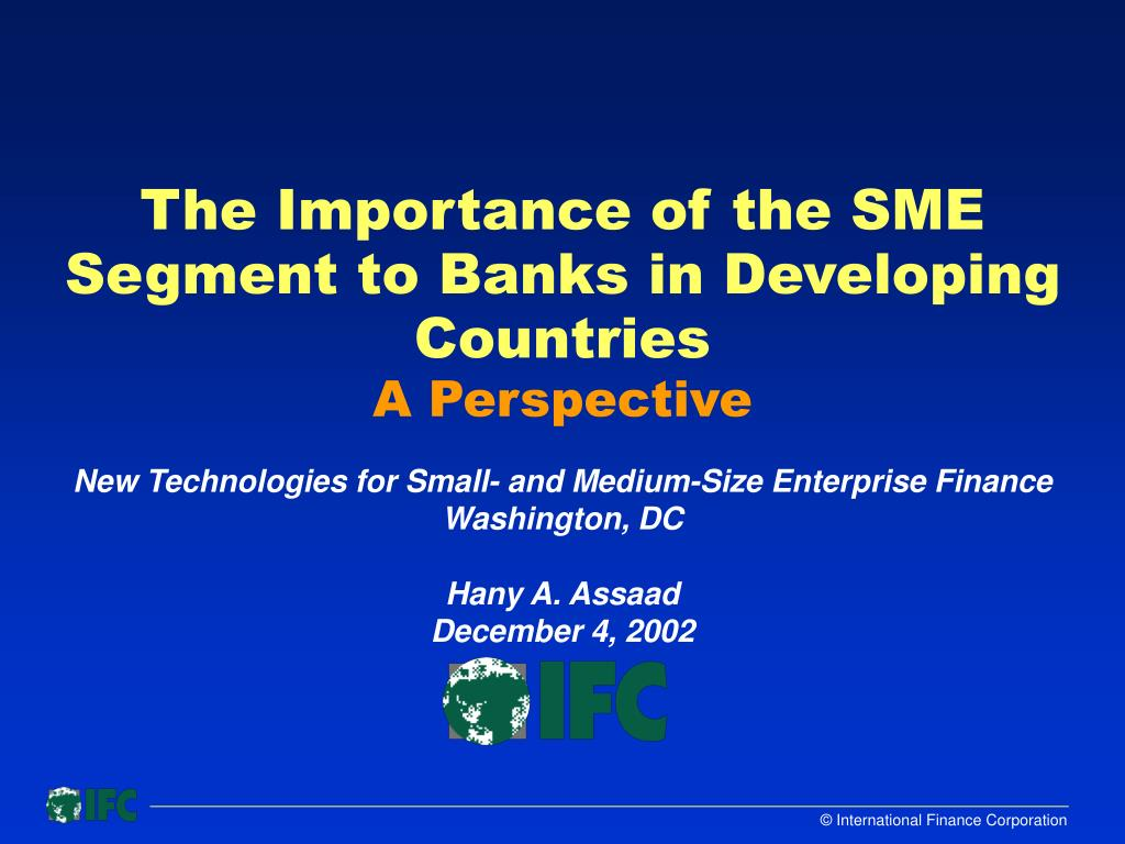 The Importance of the SME Segment to Banks in Developing Countries