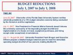 budget reductions july 1 2007 to july 1 2008