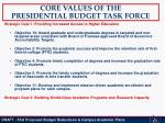 core values of the presidential budget task force
