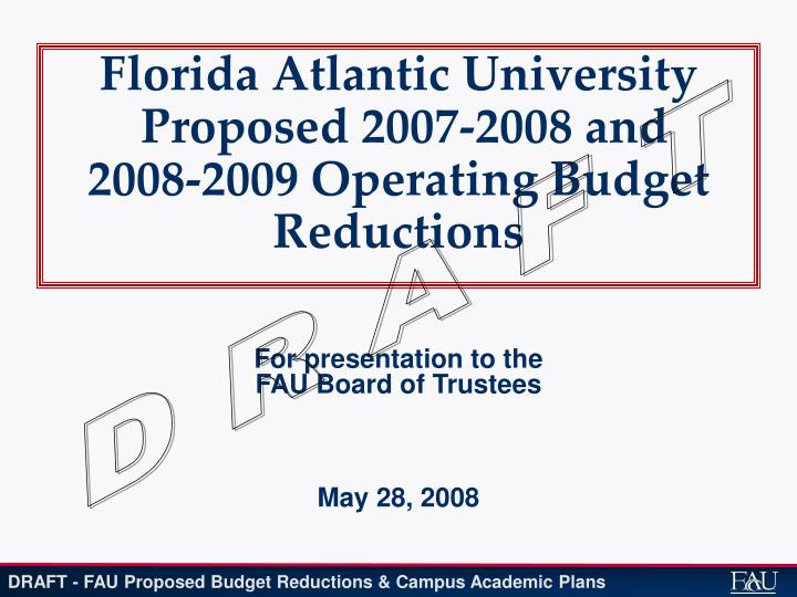 florida atlantic university proposed 2007 2008 and 2008 2009 operating budget reductions n.