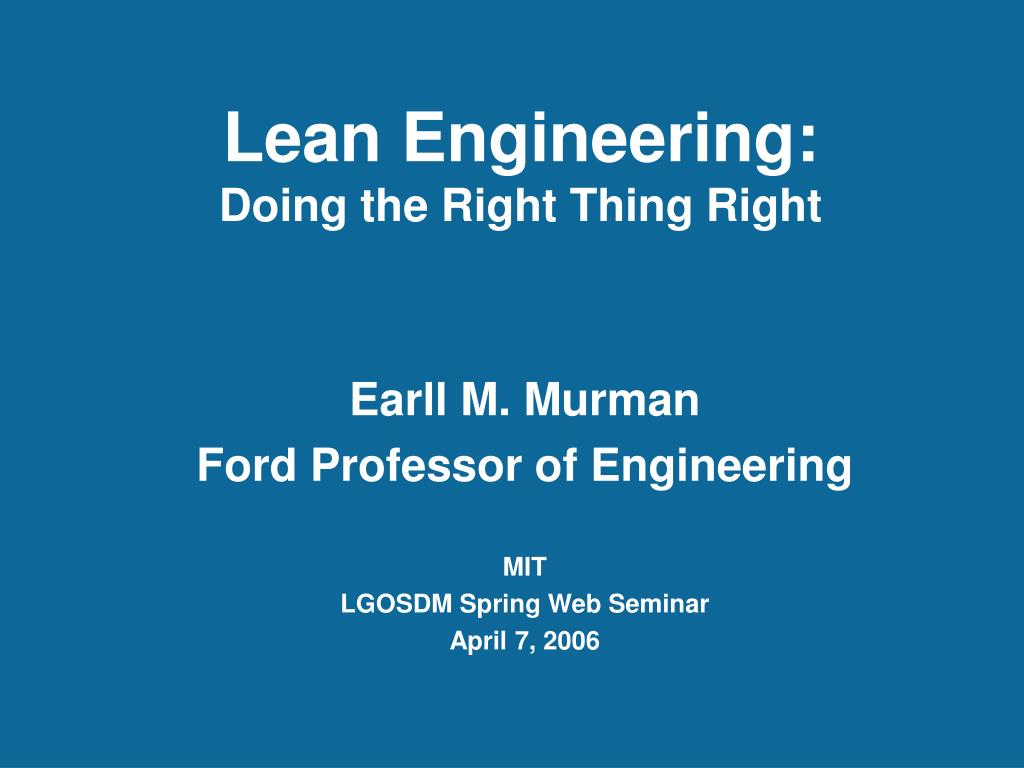 lean engineering doing the right thing right