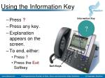 using the information key
