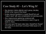case study 3 let s wing it20