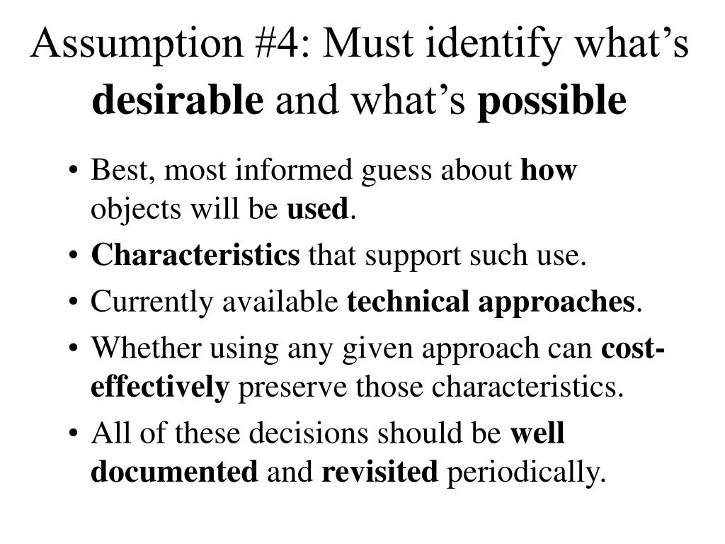 Assumption #4: Must identify what's