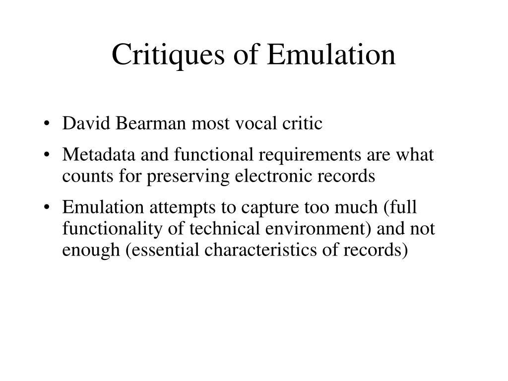 Critiques of Emulation