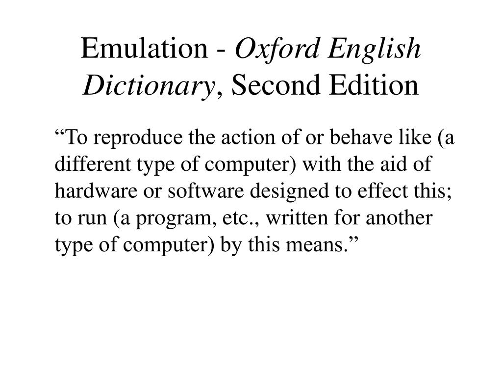 Emulation -