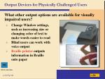 output devices for physically challenged users46
