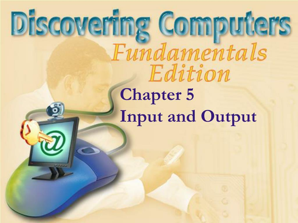 chapter 5 input and output l.