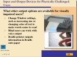 input and output devices for physically challenged users59