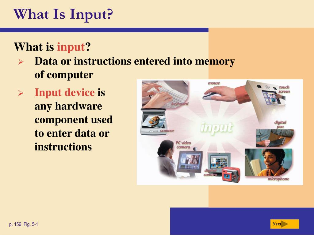 What Is Input?