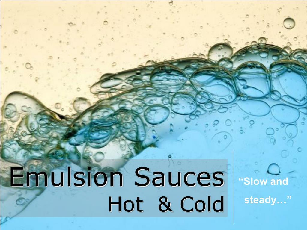 emulsion sauces hot cold l.