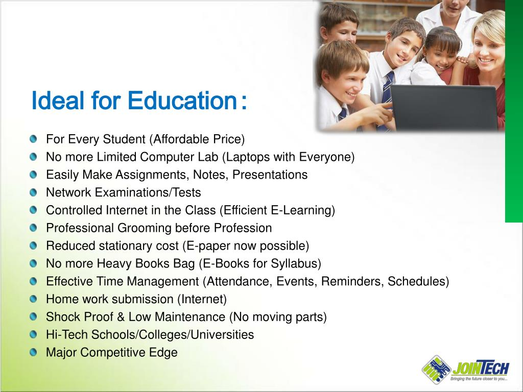 Ideal for Education