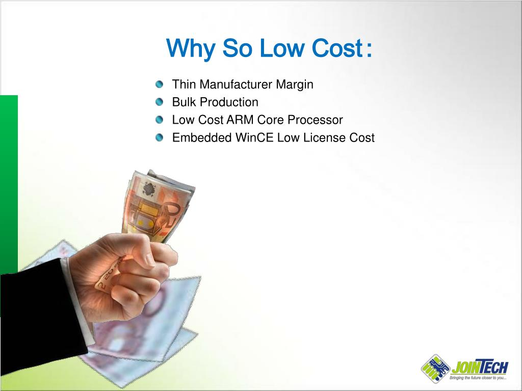 Why So Low Cost
