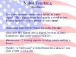 video tracking hardware