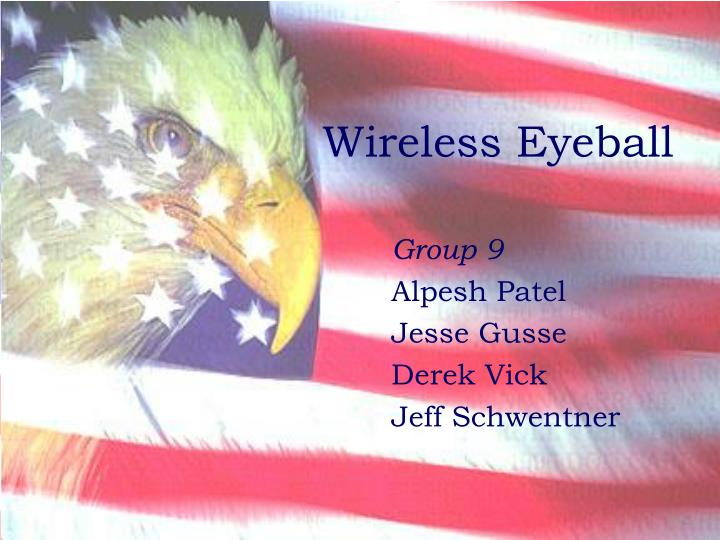 wireless eyeball n.