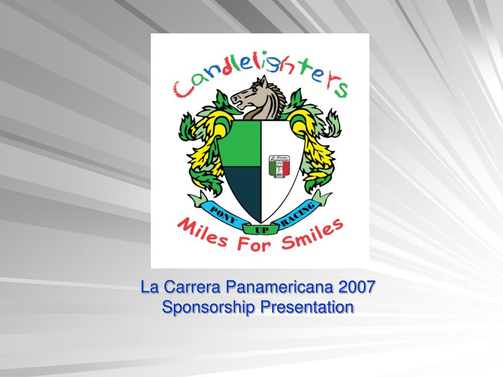 la carrera panamericana 2007 sponsorship presentation l.