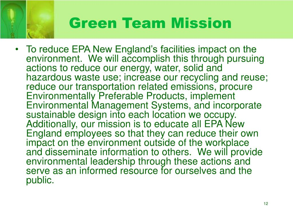 Green Team Mission
