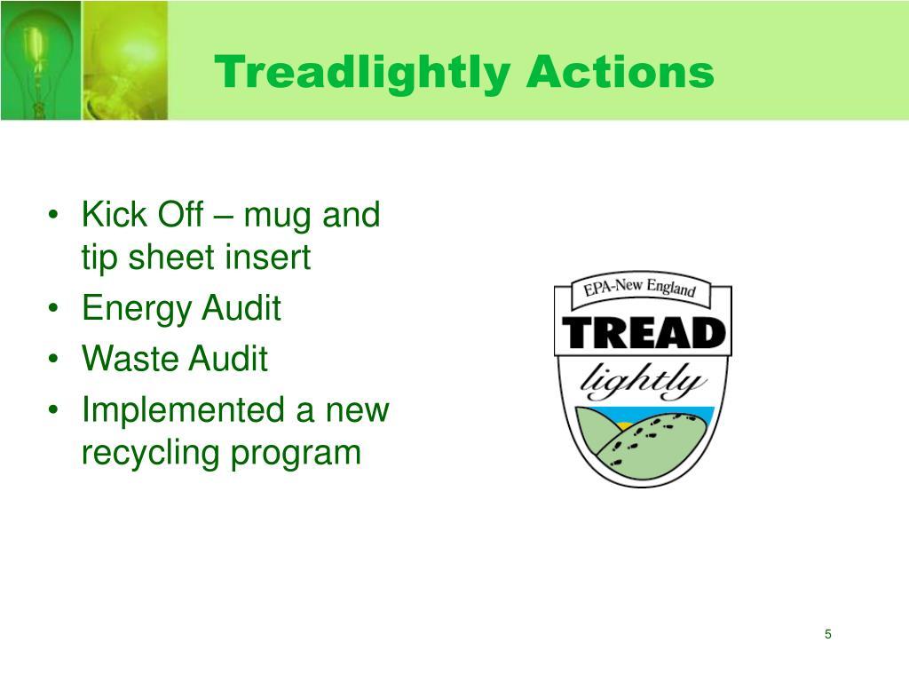 Treadlightly Actions