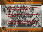 motocross changes