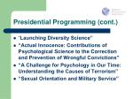 presidential programming cont