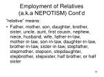 employment of relatives a k a nepotism cont d